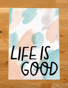 Life is Good poster http://www.creativeboysclub.com/wall/creative