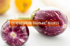 Vegetarian Eggplant Recipes