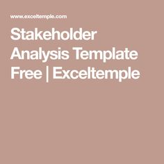 In Business Stakeholder Analysis Template Free Are Very Helping
