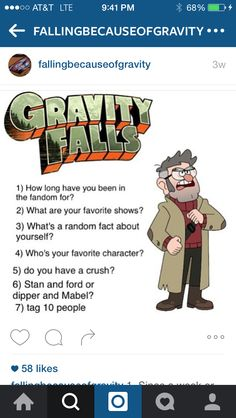 1) Since the beginning 2) GF, SU, SVTFOE, OTGW and more 3) I really love caramel 4) Bill Cipher :D 5) Maybe... 6) Dipdip and Mabel!