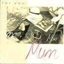 Show details for Mother's Day Cards - For You, Mum