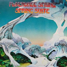 Album cover design by Roger Dean for Spring Suite by McKendree Spring