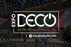 El Salón Internacional del Diseño y Arquitectura la feria más grande e importante del sector a nivel nacional   EXPODECO Grande, Design Conference, Design Projects, Architecture