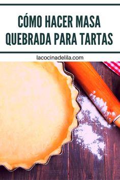 Hoy os enseño como hacer MASA QUEBRADA, una receta muy sencilla que sirve igual para hacer tartas dulces que saladas y que se hace en solo 5 minutos. #reposteria #lacocinadelila