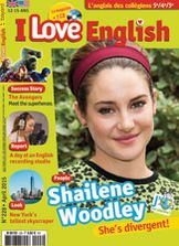 I Love English n°228- Shailene Woodley Report: A day at an English recording studio* The One World Trade Center*  Success story: The Avengers