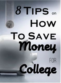 Ways to save up for college?