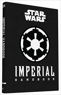 Download Imperial Handbook: A Commander's Guide by Daniel Wallace PDF, ePub, Ebook, kindle, Mobii, ANdroid. CLICK HERE >> http://ebooksnova.com/imperial-handbook-a-commanders-guide-by-daniel-wallace/