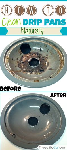 How to clean drip pans naturally and without all of those scary chemicals. Quick and easy method.