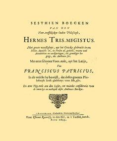 CORPUS HERMETICUM. Redactado por HERMES TRISMEGISTO, es una colección de 24 textos sagrados escritos en lengua griega que contienen los principales axiomas y creencias de las tendencias herméticas. En ellos se trata de temas como la naturaleza de lo divino, el surgimiento del Cosmos, la caída del Hombre del paraíso, así como las nociones de Verdad, de Bien y de Belleza. Edición holandesa impresa en 1643.