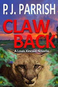 Claw Back- Book #10.5 (Novella) of the Louis Kincaid series