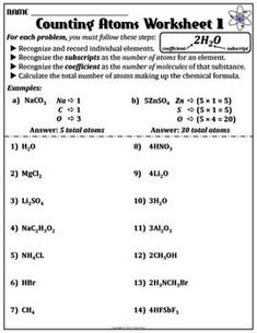 This worksheet will serve as a practice to help students distinguish one element from another in a variety of chemical formulas. Also, this practice will also help students to count the atoms in a chemical formula whether it is a single molecule of a compound or multiple molecules.: