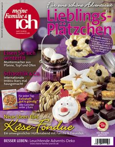 meine Familie & ich: 12/2014  Weihnachtskekse - Lieblingsplätzchen / Käse-Fondue / Schaschlik & Co.  burdafood.net/Eising Studio – Food Photo & Video, Martina Görlach  http://www.burda-foodshop.de/Einzelhefte/Einzel-meine-Familie-ich/
