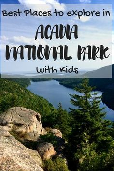 Best places to explore in Acadia National Park in Maine with Kids. Acadia is an incredibly family friendly destination for family vacations and travel.