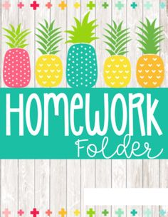 Pineapple Student Homework Folder Covers Freebie by Ashley McKenzie