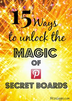 Are you using your Pinterest secret boards to their fullest potential? Here are 15 great ideas to fill your secret boards! {BitznGiggles.com} #Pinterest, #secret