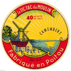 FRENCH CHEESE LABEL ETIQUETTE CAMEMBERT TIC TAC DU MOULIN WINDMILL