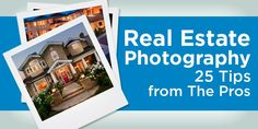 Are you a complete beginner when it comes to real estate photography? Here are 25 real estate photography tips to take you from zero to hero.