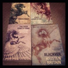 The Green Rider series by Kristen Britain, my absolute favourite series EVER!!!! The Green Rider First Riders Call High Kings Tomb Blackveil