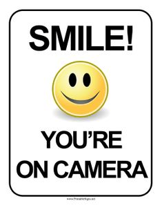 A smiley face catches the eye on this sign warning guests that they are being filmed for security purposes. Free to download and print Airport Signs, Speed Limit Signs, Danger Signs, Campaign Signs, Library Signs, Pool Signs, Lawn Sign, Parking Signs, Holiday Signs