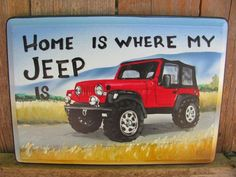 Home is where my Jeep is