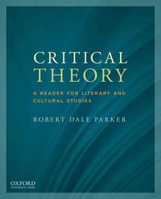 Critical Theory: A Reader for Literary and Cultural Studies