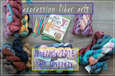 Expression Fiber Arts | A Positive Twist on Yarn – June – July 2016 Expression Fiber Arts YARN Giveaway - enter now!