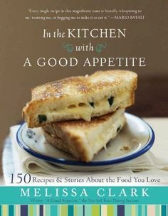In the Kitchen with A Good Appetite: 150 Recipes and Stories About the Food You Love: http://www.amazon.com/In-Kitchen-Good-Appetite-ebook/dp/B00413QB3M/?tag=cheap136203-20
