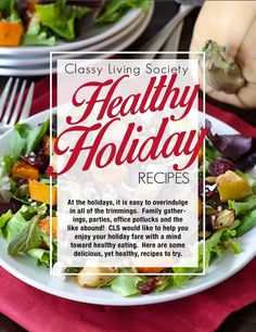 Christmas is right around the corner and #CLSOnTheMove is thinking about your health and your table. Get you some. http://issuu.com/classylivingsociety/…/healthyholidayrecipes