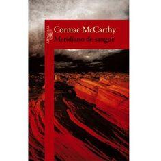 Cormac McCarthy- Meridiano de sangue
