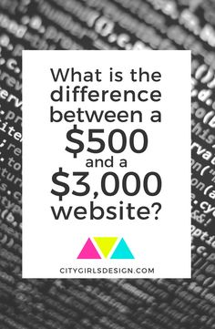 What is the difference is between a $500 website and a $3,000 website?