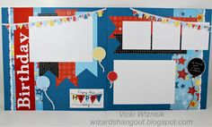 Birthday Layout - CTMH Fanfare B and MyStickease. by Vicki Wizniuk, CTMH Independent Consultant