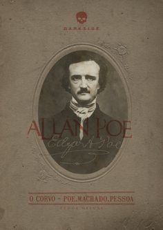 O Corvo - Poe, Machado & Pessoa Edgar Allan Poe, Book Writer, Book Tv, New Books, Good Books, Darkside Books, Writing A Book Review, Men Of Letters, Anais Nin