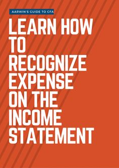 Decoding The Income Statement  AarwinS Guide To Cfa  Cfa Level