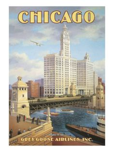 Vintage Travel Poster - This Grey Goose Airline travel poster captures a period view across the Chicago River and features the landmark Wrigley Building home office of the famous chewing gum company. Chicago Poster, Chicago Art, Chicago Travel, Chicago Illinois, Visit Chicago, Chicago Skyline, Tourism Poster, Photo Vintage, Vintage Art