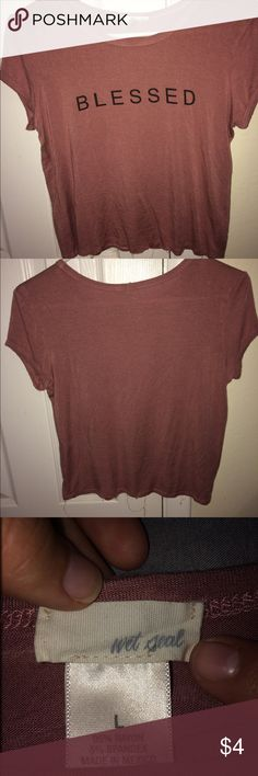 """Blessed"" Print T-shirt Only worn once in good condition ! Wet Seal Tops Tees - Short Sleeve"