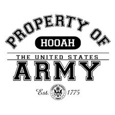 Property of Hooah The United States Army by Mychristianshirts on Etsy
