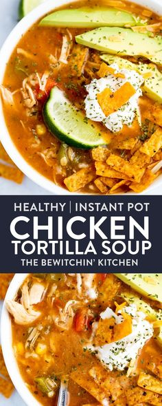 This Instant Pot Chicken Tortilla Soup is a quick and easy weeknight meal that takes no effort but is healthy, low calorie, and delicious. Easily made in the slow cooker or Crockpot as it's just a dump and go dinner idea. Want it whole30 or paleo? Easy, just omit the tortilla strips and rice and it's ready in 30 minutes! #thebewitchinkitchen #instantpotrecipes #cleaneatingrecipes #dumpandgo #chickentortillasoup #instantpotchickensoup #instantpotsoup #chickenandricesoup #healthyrecipes