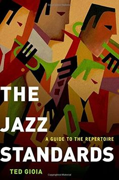 The Jazz Standards: A Guide to the Repertoire by Ted Gioia https://www.amazon.com/dp/0199937397/ref=cm_sw_r_pi_dp_x_UMGrybTZTEV4S
