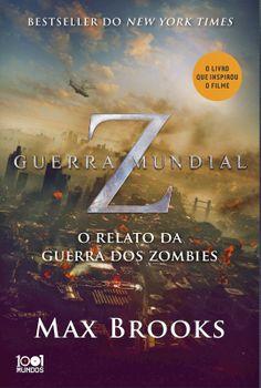 Guerra Mundial Z - Max Brooks ~ Bebendo Livros