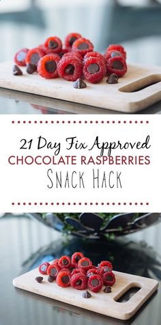 Looking for a quick sweet treat? Check out our favorite dessert snack hack. Stuff dark chocolate chips in raspberries to satisfy your sweet tooth! // 21 Day Fix // 21 Day Fix Approved // fitness // fitspo motivation // Meal Prep // Meal Plan // Sample Mea
