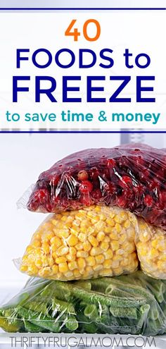 Wonder what foods freeze well? A lot more than you think! Discover the 40 best foods to freeze to save time and money. Your grocery budget will thank you! #thriftyfrugalmom #freeze #frugalliving #foodtofreeze