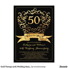 Shop Gold Vintage Wedding Anniversary Invitation created by invitationstop. 50th Wedding Anniversary Invitations, Vintage Wedding Invitations, Wedding Invitation Templates, Party Invitations, Birthday Card Maker, 50th Party, 50th Birthday, Event Styling, Invitations