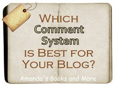 Are you happy with your comment system? If it wasn't for a hiccup on mine, I would not have created this post. But I did, so here is a good overview of different comment systems, including the latest one from Google+. I'm sure you will find this helpful. Which Comment System is Best for Your Blog? http://abooksandmore.blogspot.com/2013/05/which-comment-system-is-best-for-your.html