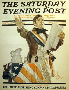 1908 Saturday Evening Post magazine. Vintage cover art. Illustration of American flag and a man giving a political speech. Illustrator: J. C. Leyendecker (Joseph Christian Leyendecker). 4th of July. Independence  Day. Politics.