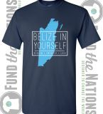 """BELIZE IN YOURSELF - REDEEM. EMPOWER. LOVE""A T-shirt inspired by my mission for my work in Belize.  All the proceeds go towards funding my work there.  Price includes shipping to anywhere in the United States.​Shirt designed by Fund the Nations. 100% cotton."