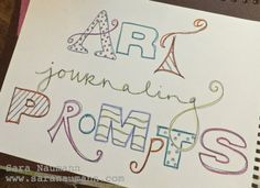 Sara Naumann Blog | Sara Naumann: Studio SN Art journaling prompts series!