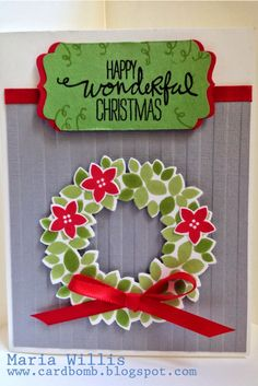 Card Bomb by Maria Willis: WONDEROUS WREATH I didn't have a lot of time this ...