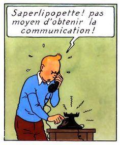 La vie de Tintin | Tintin a hâte d'avoir la 4G.