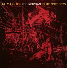 Lee Morgan - City Lights - Blue Note BLP 1575