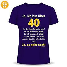 Ja, ich bin über 40! Ja, die Haarfarbe ist echt!... Geburtstags Fun T-Shirt Farbe navy-blau in Größe XL - Shirts zum 50 geburtstag (*Partner-Link)